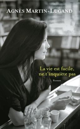 la-vie-est-facile-ne-t-inquiete-pas-ebook