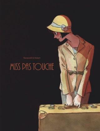 miss-pas-touche-integrale-tome-1-miss-pas-touche-integrale